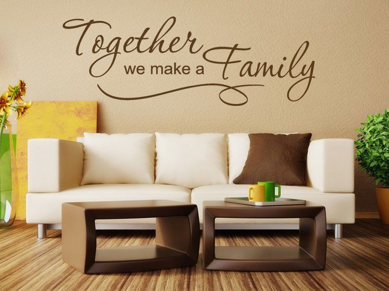 Family Wall Quote Together We Make A Family Vinyl Sticker